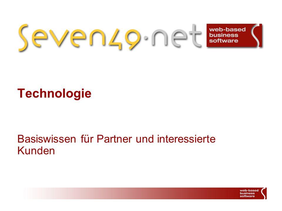 Basiswissen für Partner und interessierte Kunden Technologie