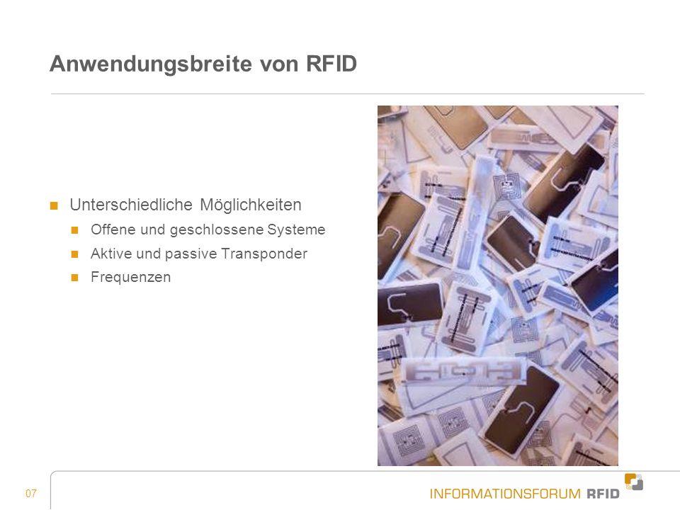 018 Herausforderung Akzeptanz Akzeptanz als Baustein für den Erfolg von RFID Information und Aufklärung Transparenz im Umgang mit Daten Möglichkeit zur Deaktivierung durch Endkunden Verbraucherschutzrichtlinien von EPCglobal Datenschutzrichtlinien und -gesetzen