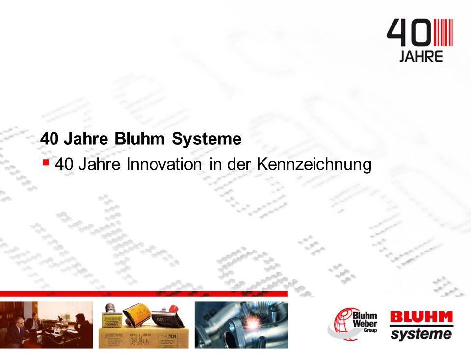 40 Jahre Innovation in der Kennzeichnung