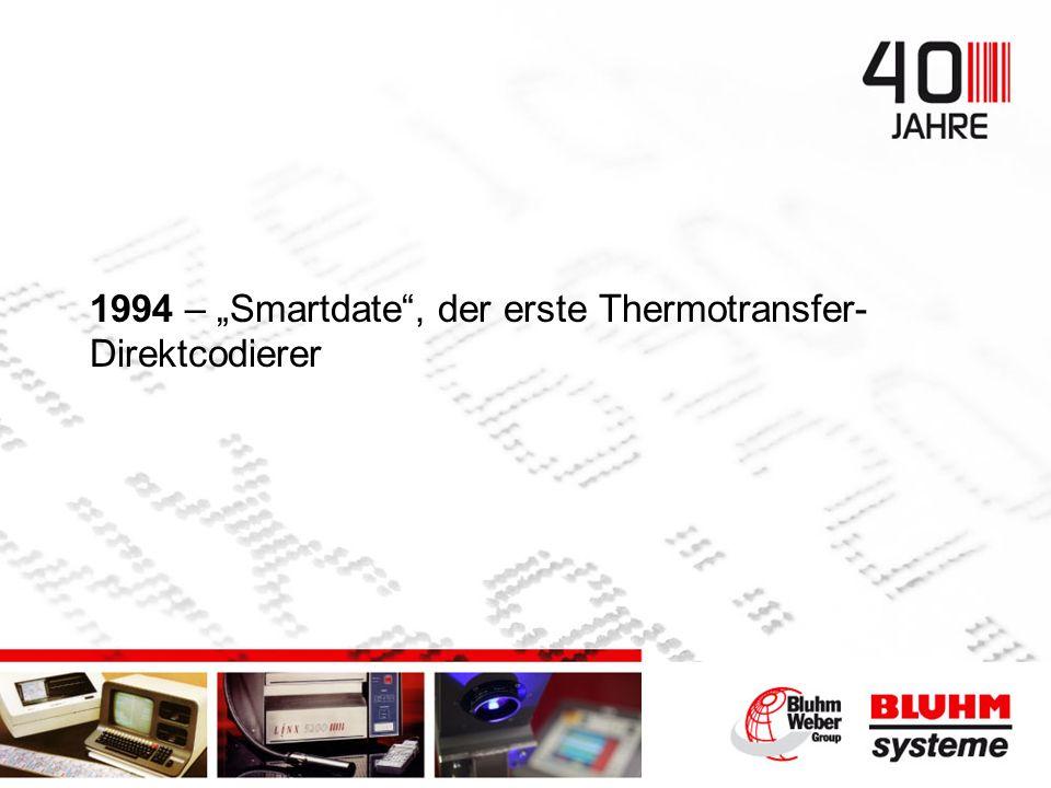 1994 – Smartdate, der erste Thermotransfer- Direktcodierer