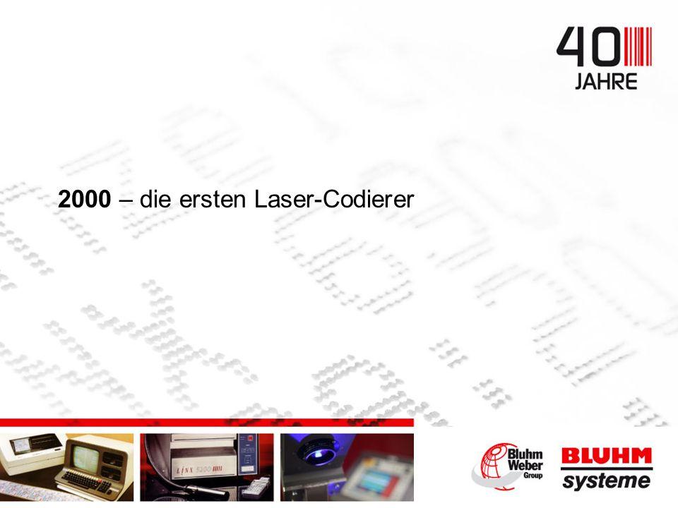 2000 – die ersten Laser-Codierer