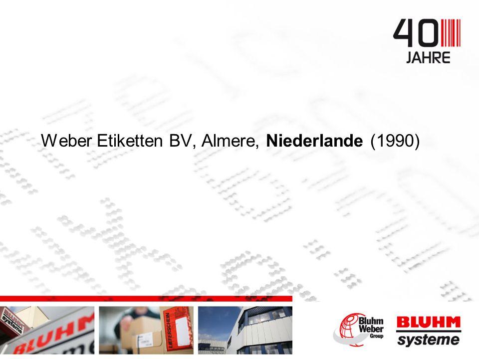 Weber Etiketten BV, Almere, Niederlande (1990)