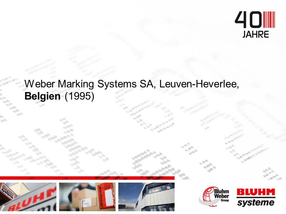 Weber Marking Systems SA, Leuven-Heverlee, Belgien (1995)