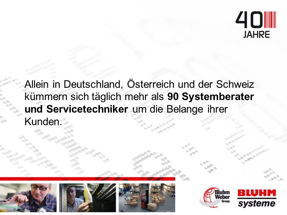 Allein in Deutschland, Österreich und der Schweiz kümmern sich täglich mehr als 90 Systemberater und Servicetechniker um die Belange ihrer Kunden.