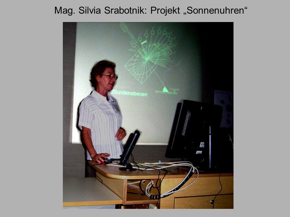 Mag. Silvia Srabotnik: Projekt Sonnenuhren