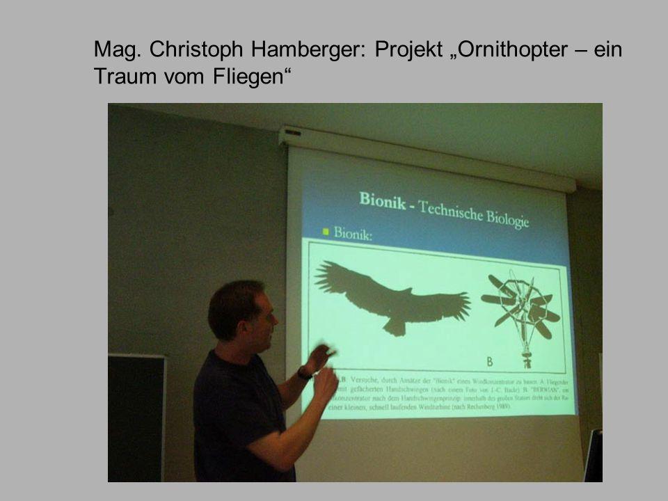 Mag. Christoph Hamberger: Projekt Ornithopter – ein Traum vom Fliegen
