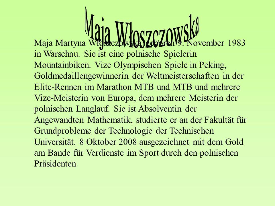 Maja Martyna Włoszczowska geboren 9. November 1983 in Warschau.