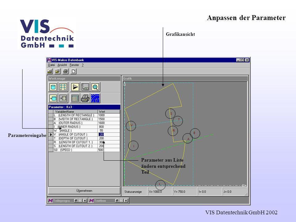 VIS Datentechnik GmbH 2002 NC-Code erzeugen NC-Datei Erzeugung der NC-Datei
