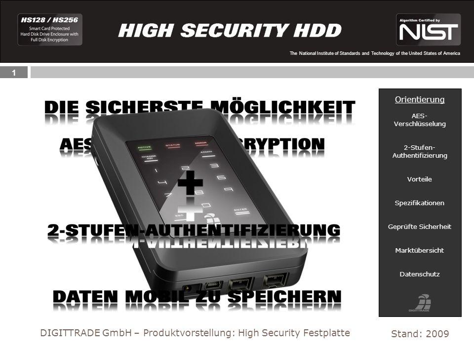 2 The National Institute of Standards and Technology of the United States of America Das im Sicherheitsgehäuse integrierte Cipher-Engine-Modul führt eine komplette Verschlüsselung der Festplatte durch.