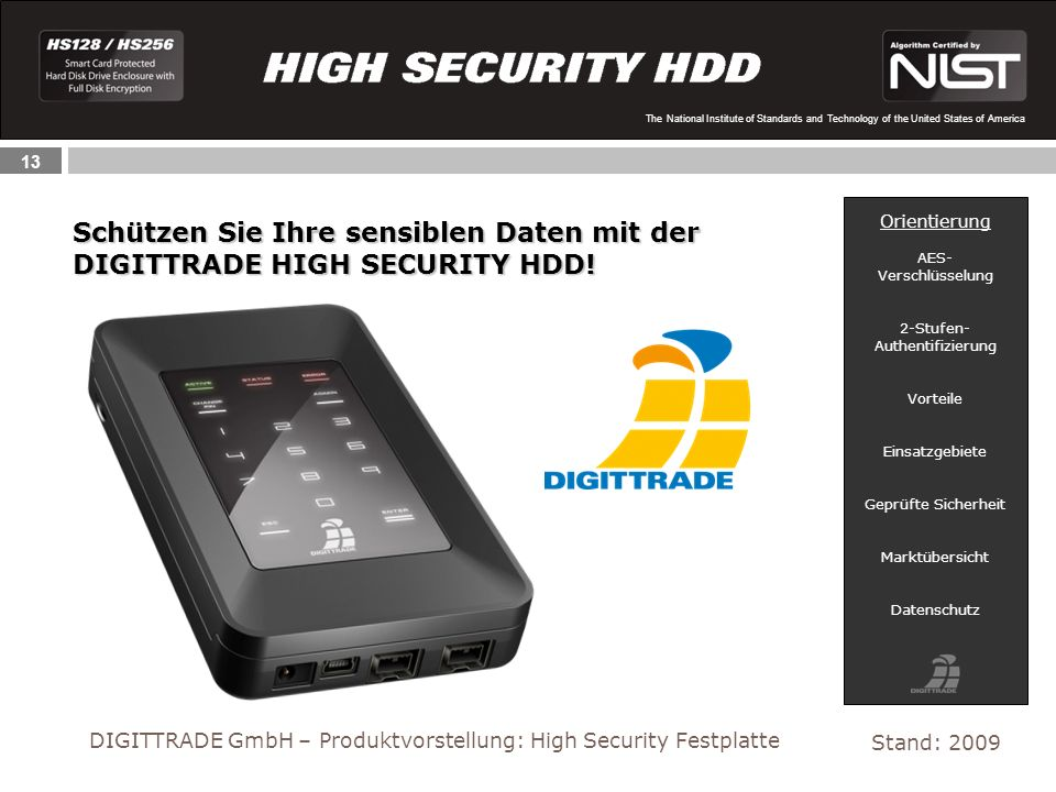 13 The National Institute of Standards and Technology of the United States of America Schützen Sie Ihre sensiblen Daten mit der DIGITTRADE HIGH SECURI