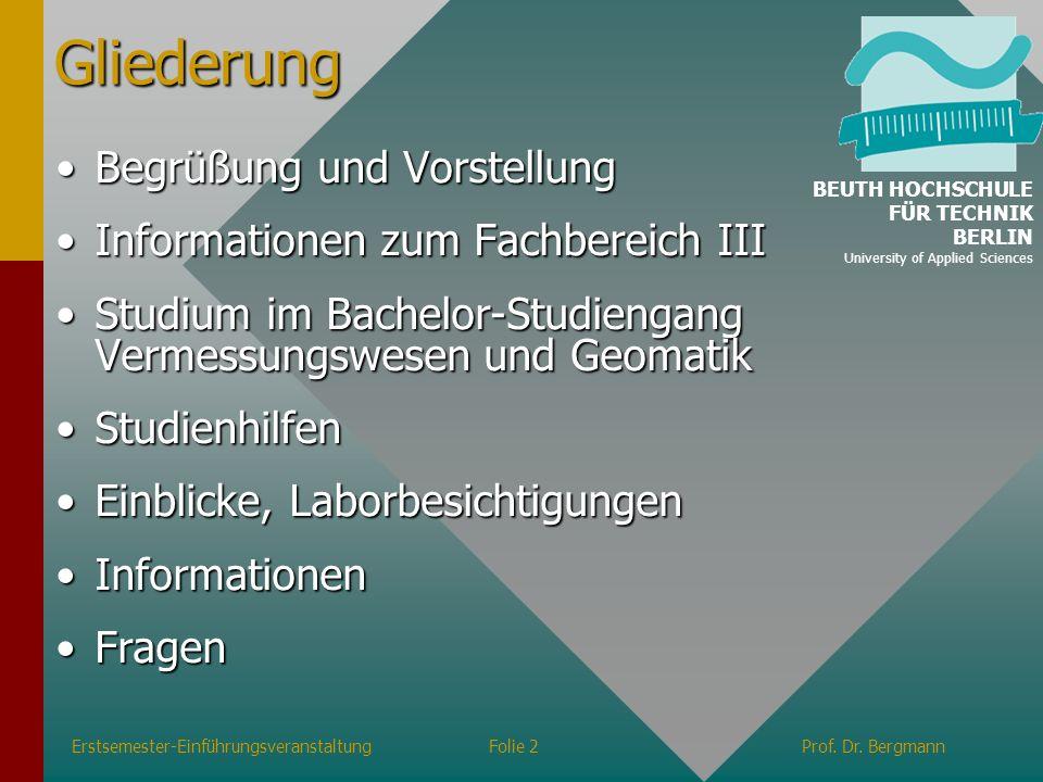 Informationen zum Fachbereich III Studiengänge Erstsemester-EinführungsveranstaltungFolie 3Prof.