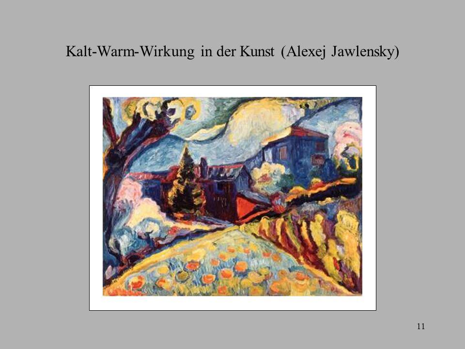 11 Kalt-Warm-Wirkung in der Kunst (Alexej Jawlensky)