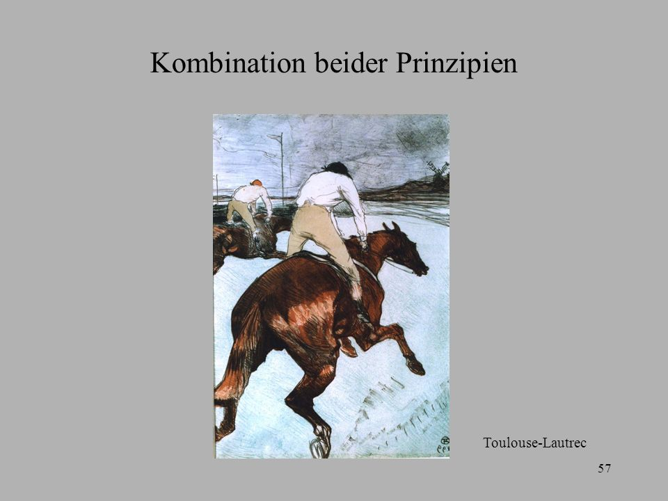 57 Kombination beider Prinzipien Toulouse-Lautrec