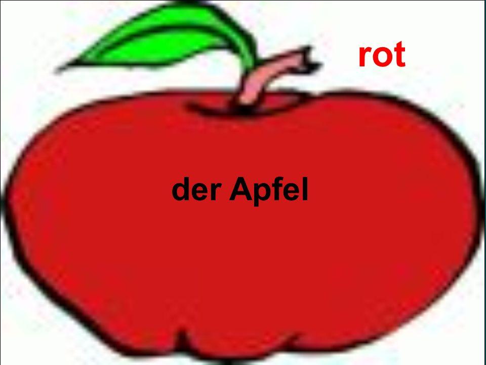 der Apfel rot