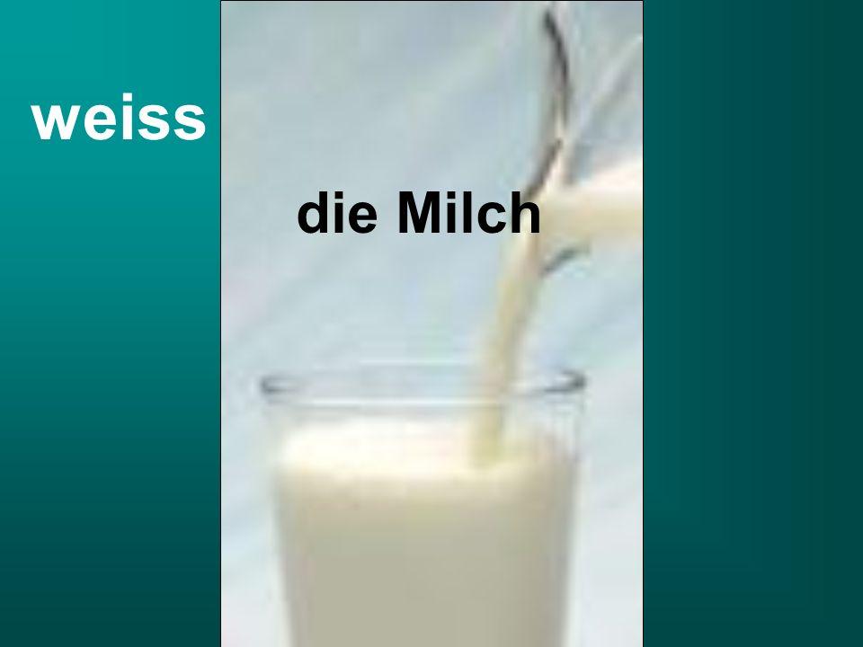 die Milch weiss