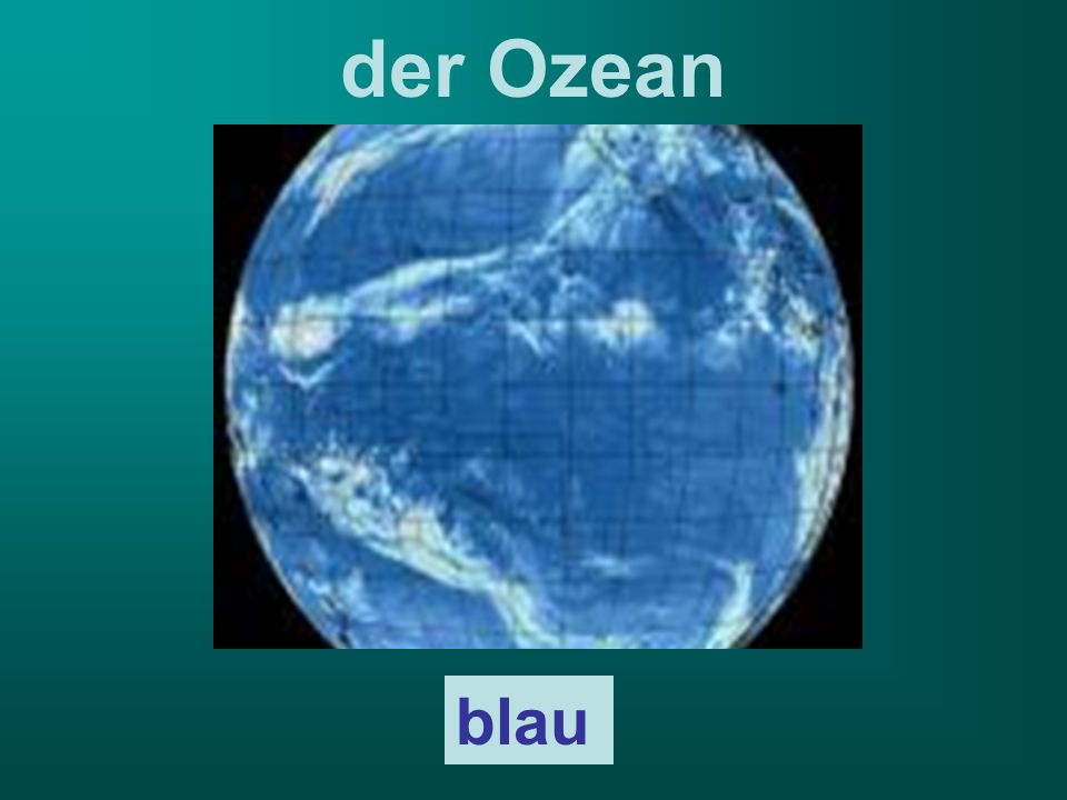der Ozean blau