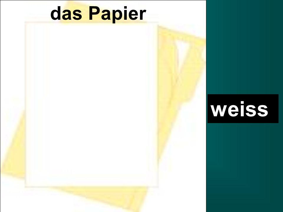 das Papier weiss