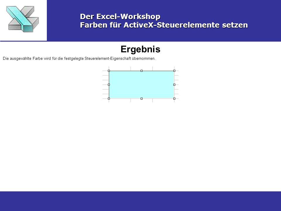 Beenden Der Excel-Workshop Farben für ActiveX-Steuerelemente setzen Beenden Sie den Entwurfsmodus, indem Sie auf die Entwursmodus-Schaltfläche links oben in der Toolbar klicken und schließen Sie die Steuerelement- Toolbar.