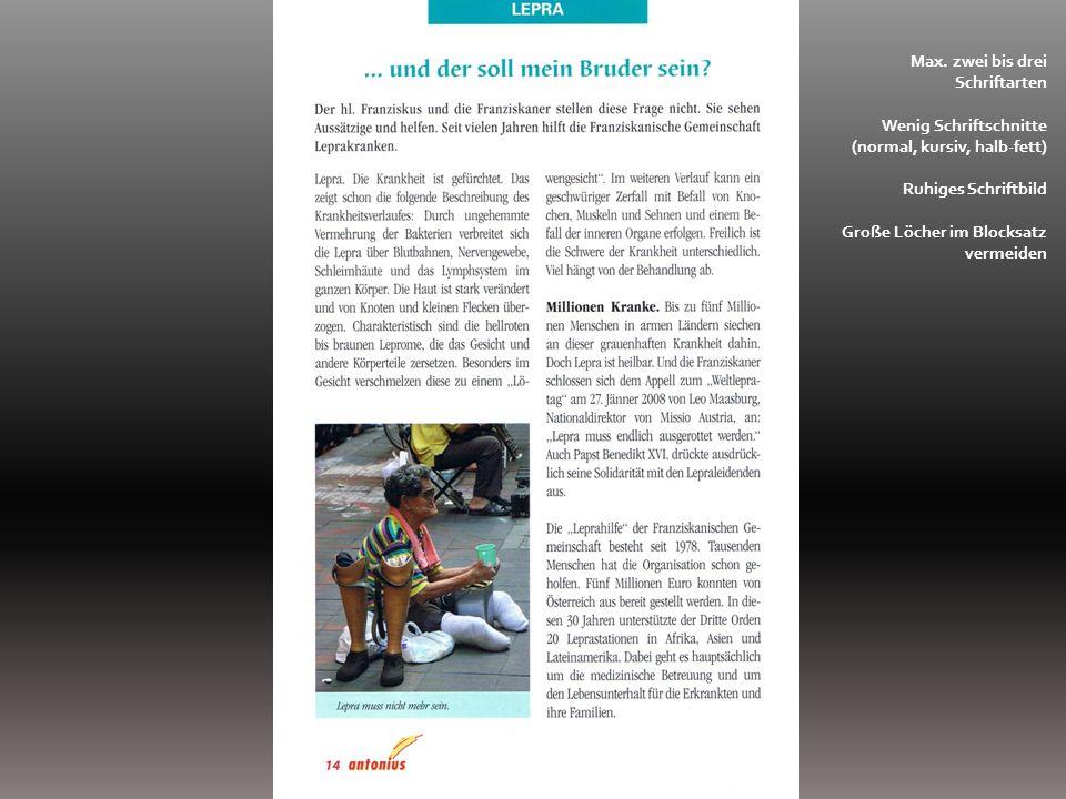 Pfarrmedien richtig gestalten Druckvorstufe Website (CMS) Layout-Programm Format Satzspiegel Schrift(en) Weißraum U1 und U4 Bilder Farben Vorbereitung für Druck Druck oder Kopie Grundregeln: Max.