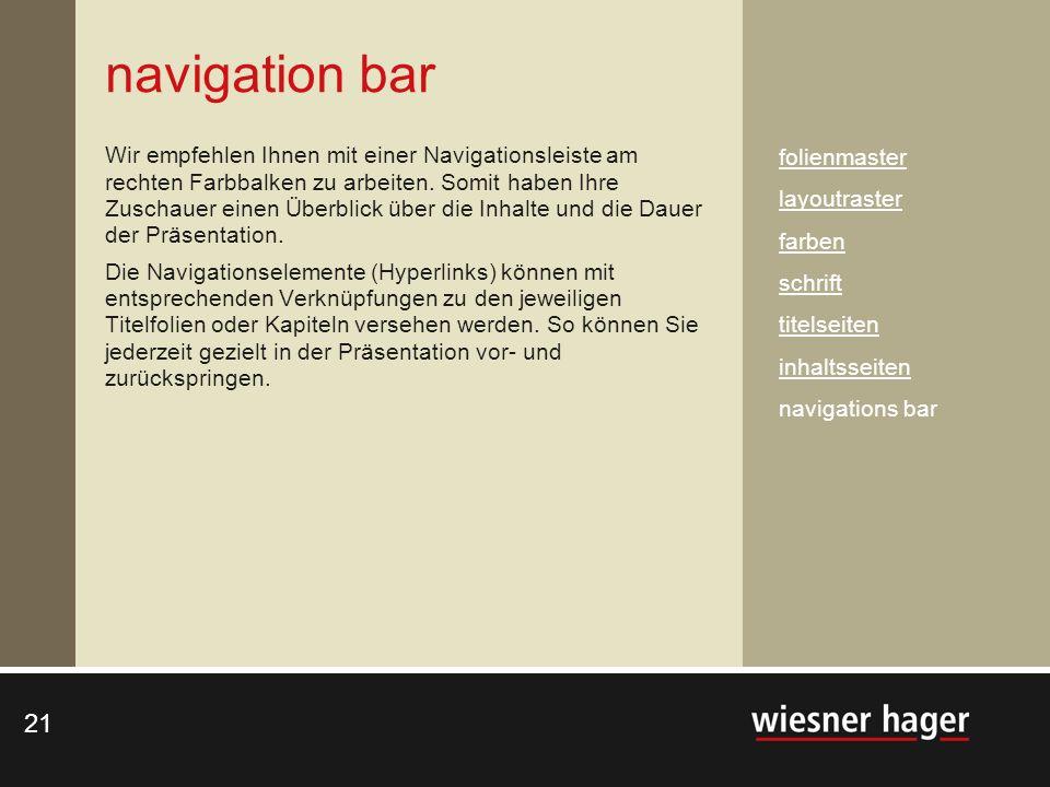 21 navigation bar Wir empfehlen Ihnen mit einer Navigationsleiste am rechten Farbbalken zu arbeiten. Somit haben Ihre Zuschauer einen Überblick über d