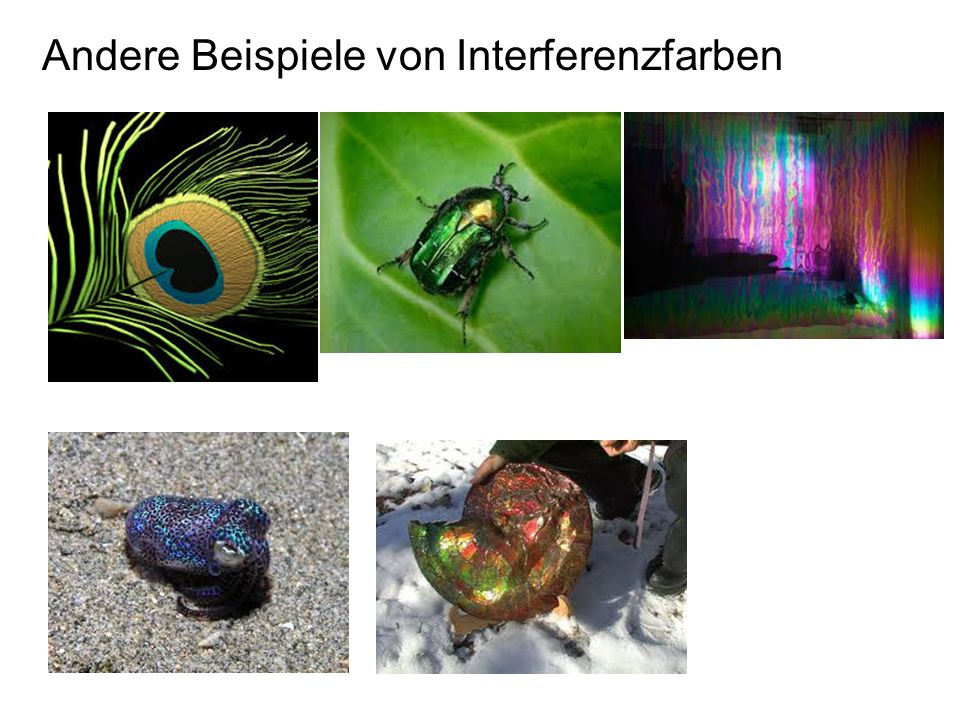 Andere Beispiele von Interferenzfarben