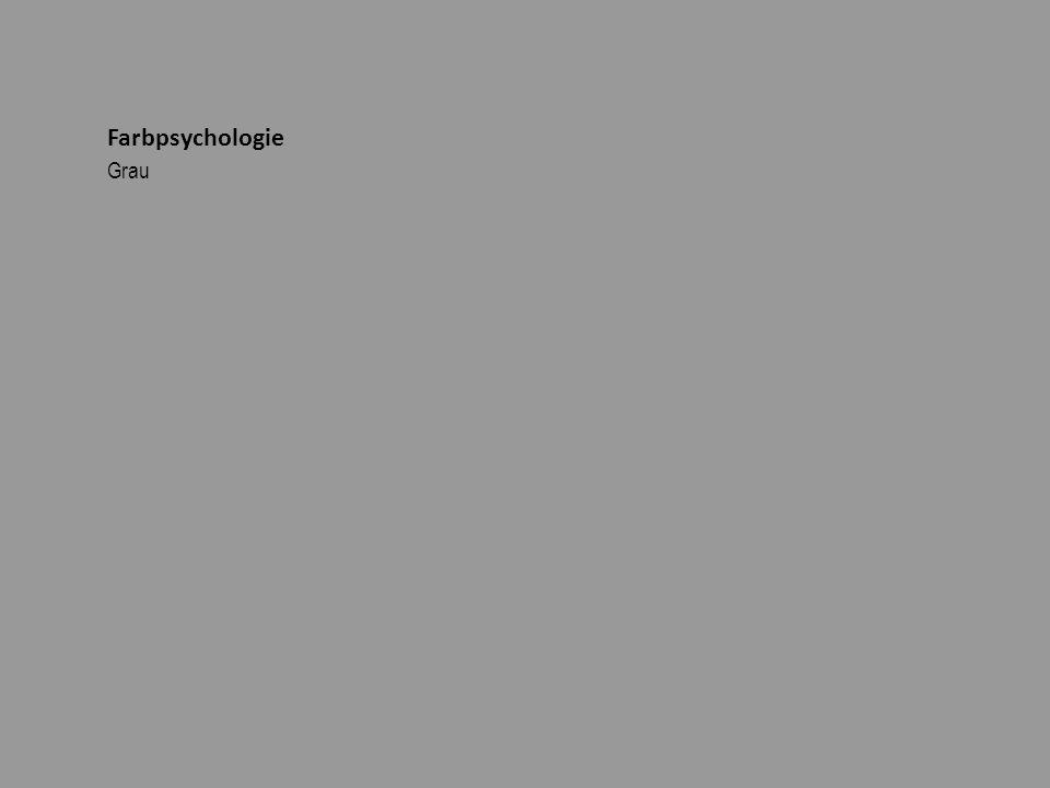 Farbpsychologie Grau