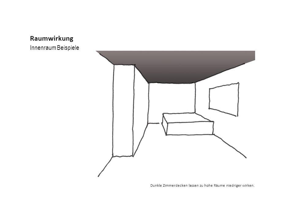 Innenraum Beispiele Raumwirkung Dunkle Zimmerdecken lassen zu hohe Räume niedriger wirken.