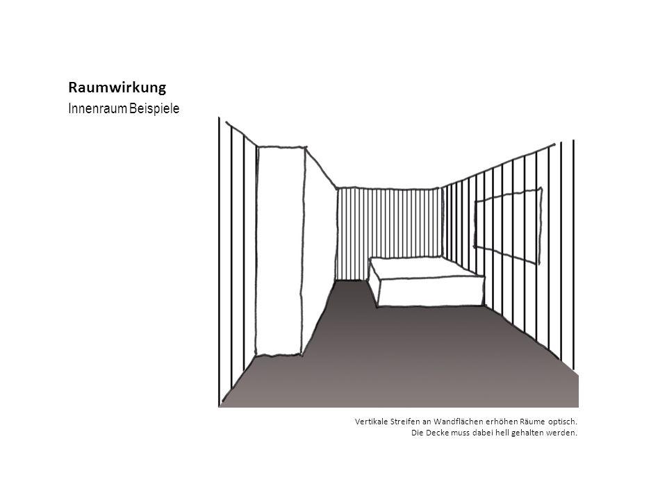 Innenraum Beispiele Raumwirkung Vertikale Streifen an Wandflächen erhöhen Räume optisch. Die Decke muss dabei hell gehalten werden.