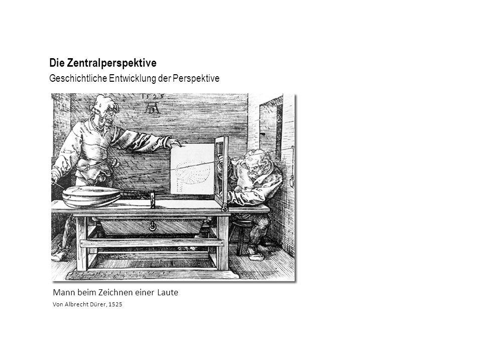 Geschichtliche Entwicklung der Perspektive Die Zentralperspektive Abbildung einer Vorrichtung zum perspektivischen Zeichnen Urheber unbekannt, 1710