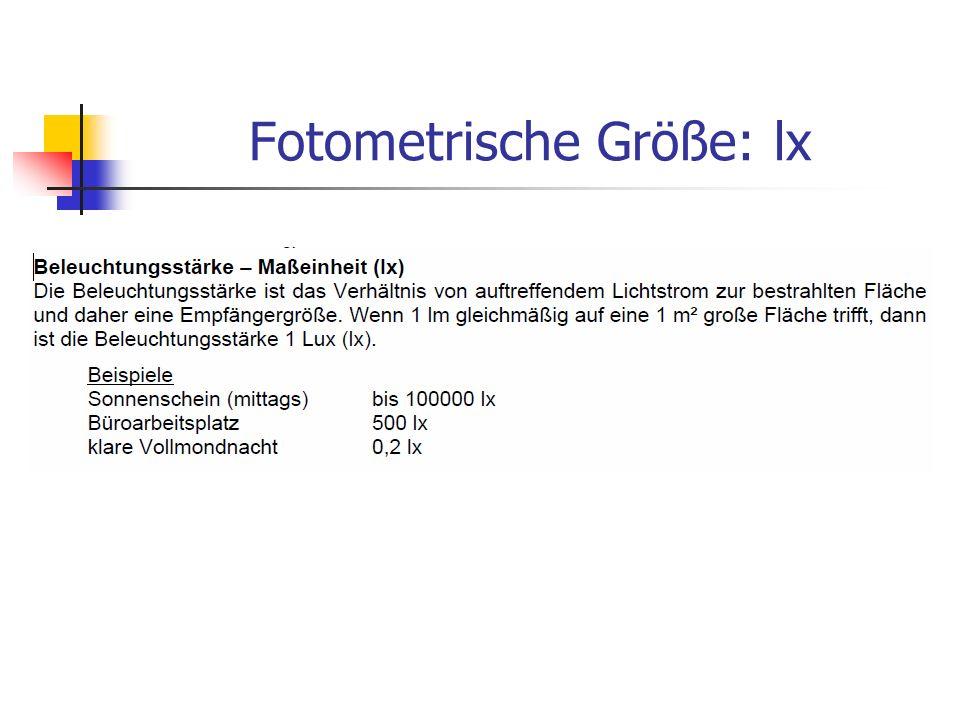 Fotometrische Größe: lx