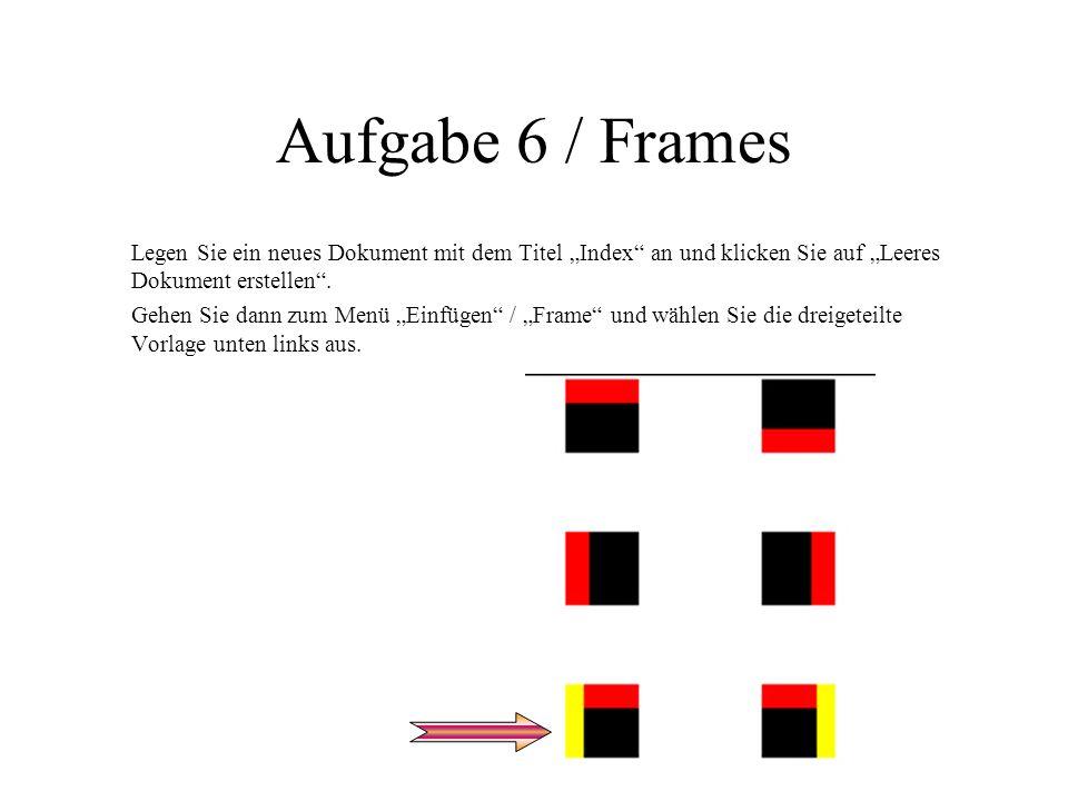 Aufgabe 5 / Bilder einfügen Erstellen Sie eine neue Datei mit dem Titel Grafiken sind nützlich und schreiben Sie als Text Wir arbeiten nun mit Bildern