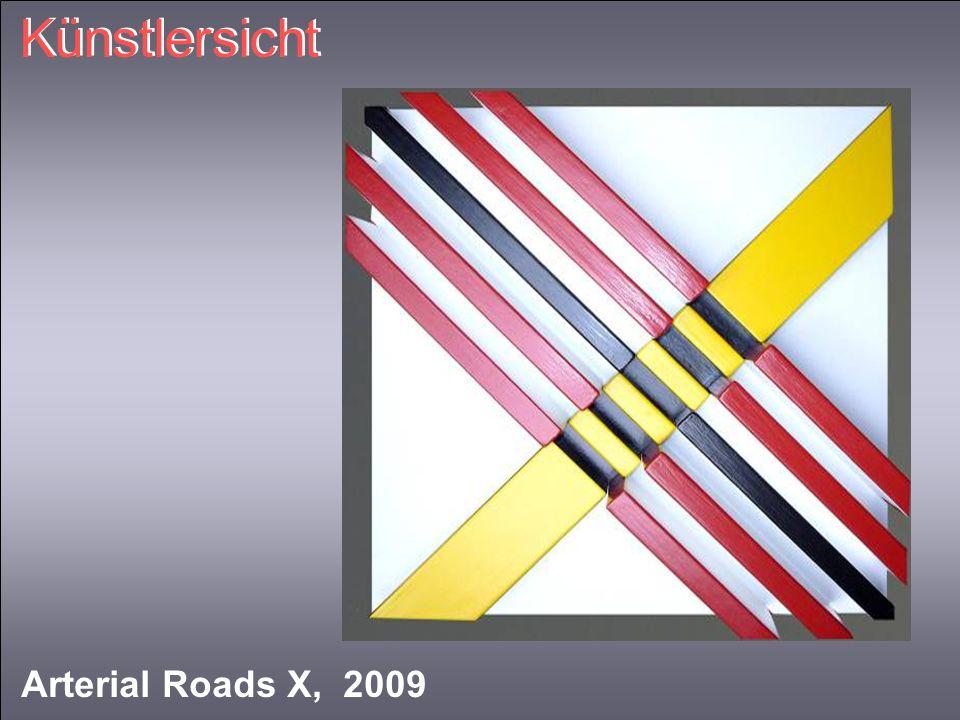 Künstlersicht Arterial Roads X, 2009