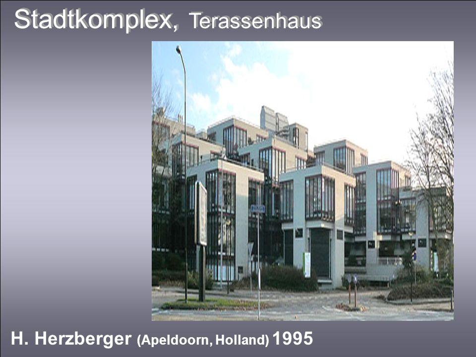 Stadtkomplex, Terassenhaus H. Herzberger (Apeldoorn, Holland) 1995