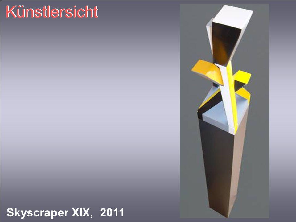 Künstlersicht Skyscraper XIX, 2011