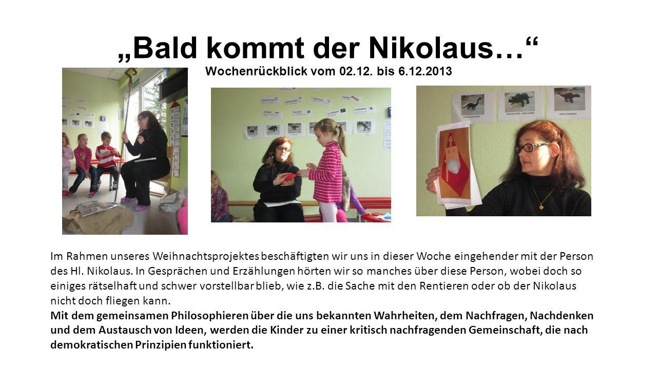Bald kommt der Nikolaus… Wochenrückblick vom 02.12.
