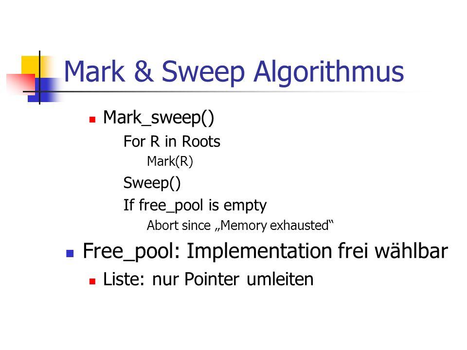 2 Phasen: Marking root...Mark bit