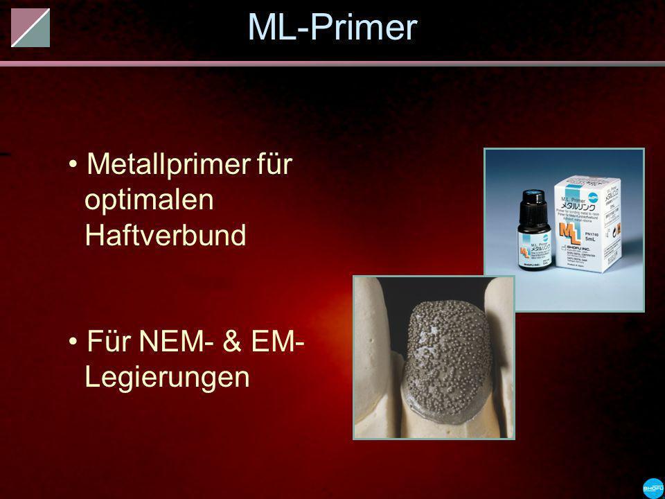ML-Primer Metallprimer für optimalen Haftverbund Für NEM- & EM- Legierungen