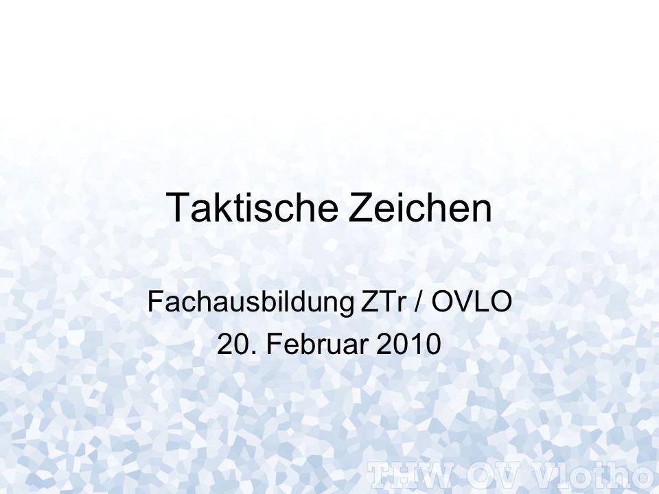 Taktische Zeichen Fachausbildung ZTr / OVLO 20. Februar 2010