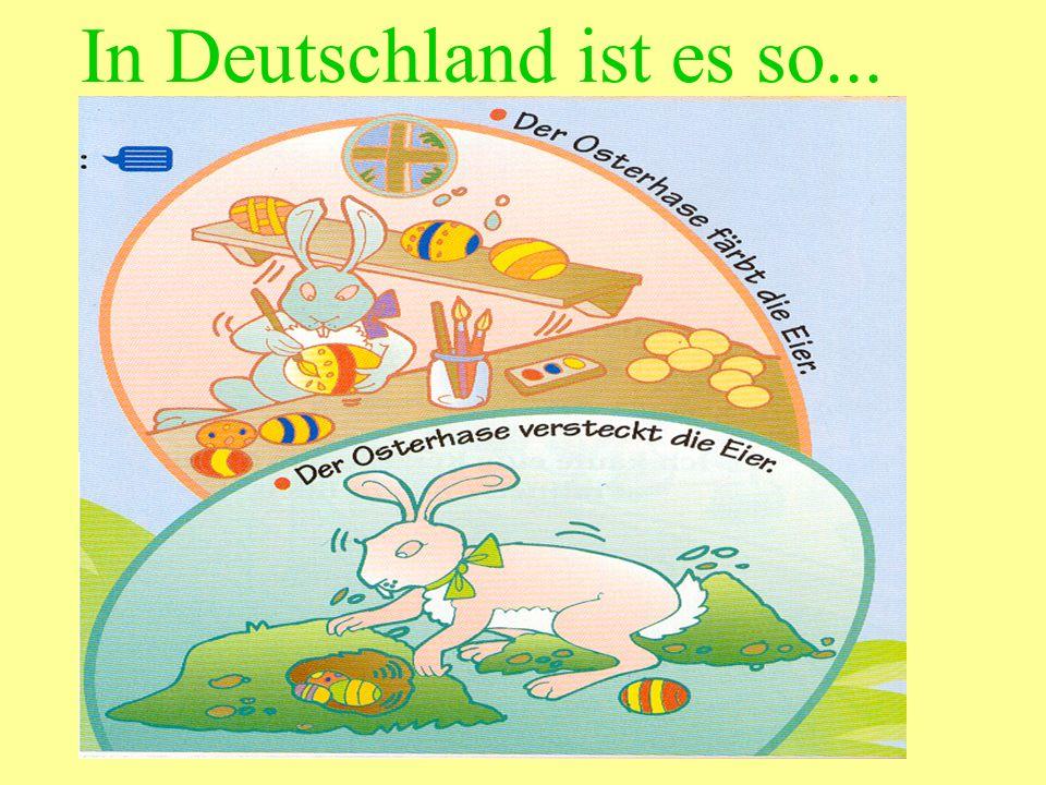 In Deutschland ist es so...