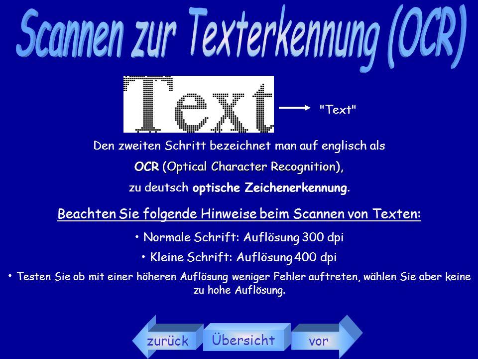 2. Schritt Durch Untersuchung dieser Informationen findet die Erkennung der Zeichen statt. zurück Übersicht vor Prinzip OCR 1. Schritt Erfassung als g