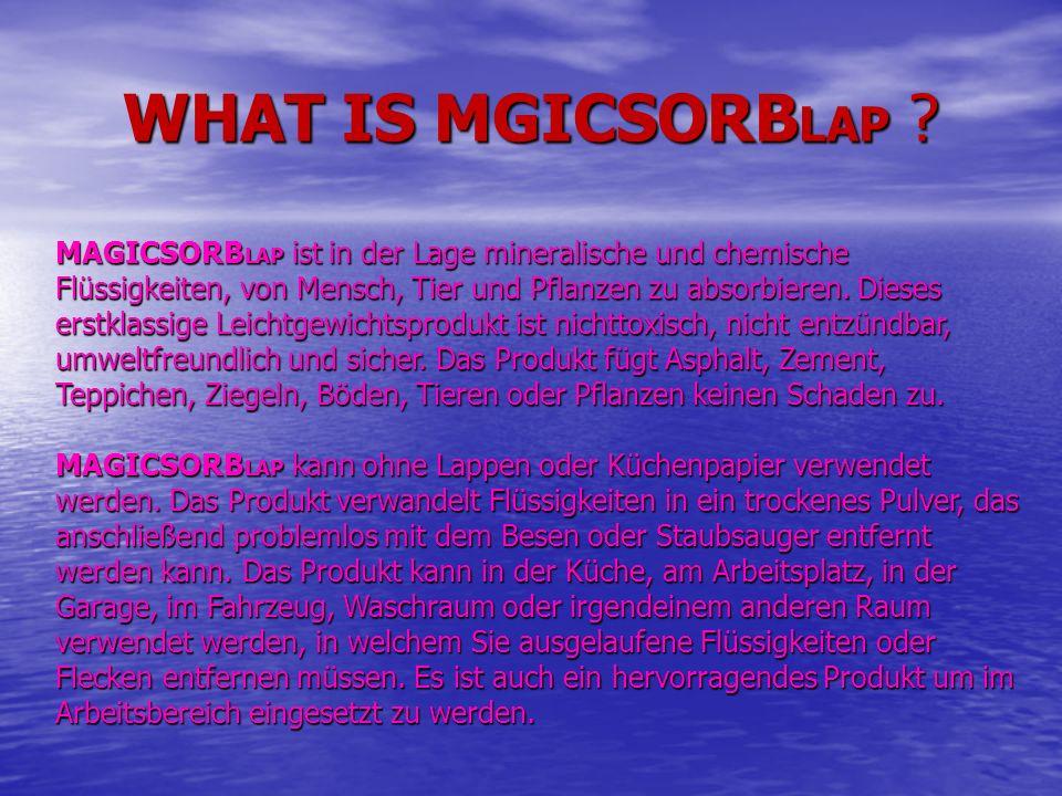 MAGICSORB LAP ist in der Lage mineralische und chemische Flüssigkeiten, von Mensch, Tier und Pflanzen zu absorbieren. Dieses erstklassige Leichtgewich