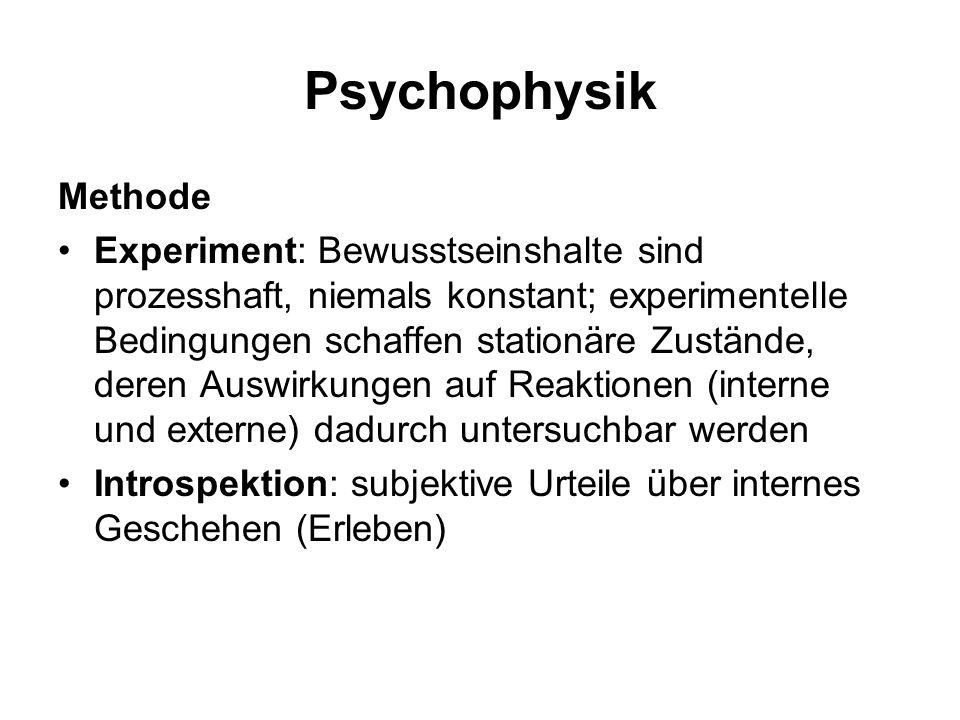 Psychophysik Fragestellungen Wie werden physische Reize empfunden.