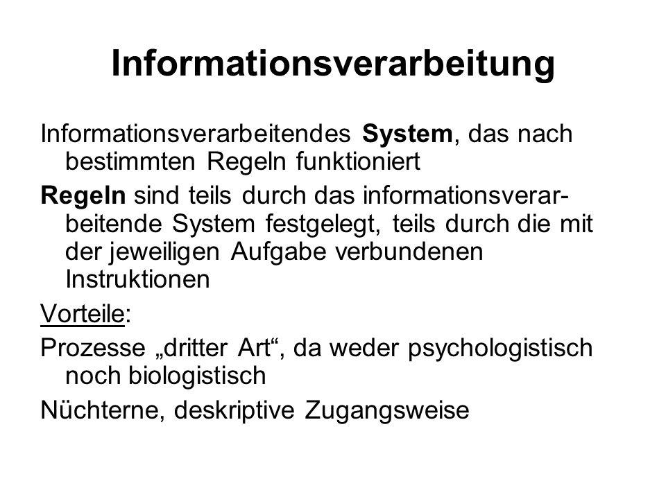 Physiologische Prozesse Gehirnfunktionen als Erklärung für kognitive Prozesse Problem: Kenntnisse über Arbeitsweise des Gehirns sehr eingeschränkt; Erklärungswert noch sehr gering; z.B.