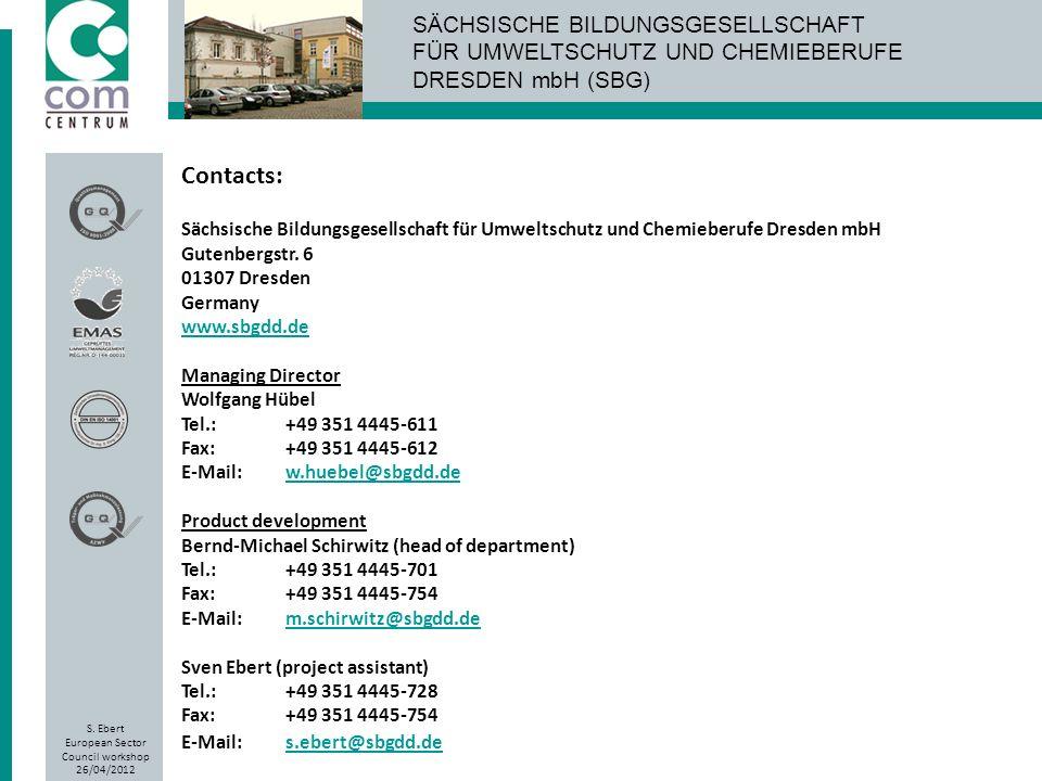 SÄCHSISCHE BILDUNGSGESELLSCHAFT FÜR UMWELTSCHUTZ UND CHEMIEBERUFE DRESDEN mbH (SBG) SÄCHSISCHE BILDUNGSGESELLSCHAFT FÜR UMWELTSCHUTZ UND CHEMIEBERUFE