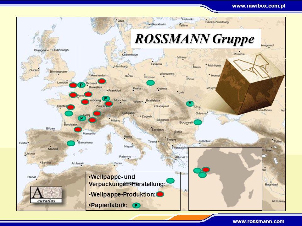 www.rawibox.com.pl www.rossmann.com P P P P ROSSMANN Gruppe Wellpappe- und Verpackungen-Herstellung: Wellpappe-Produktion: Papierfabrik: P