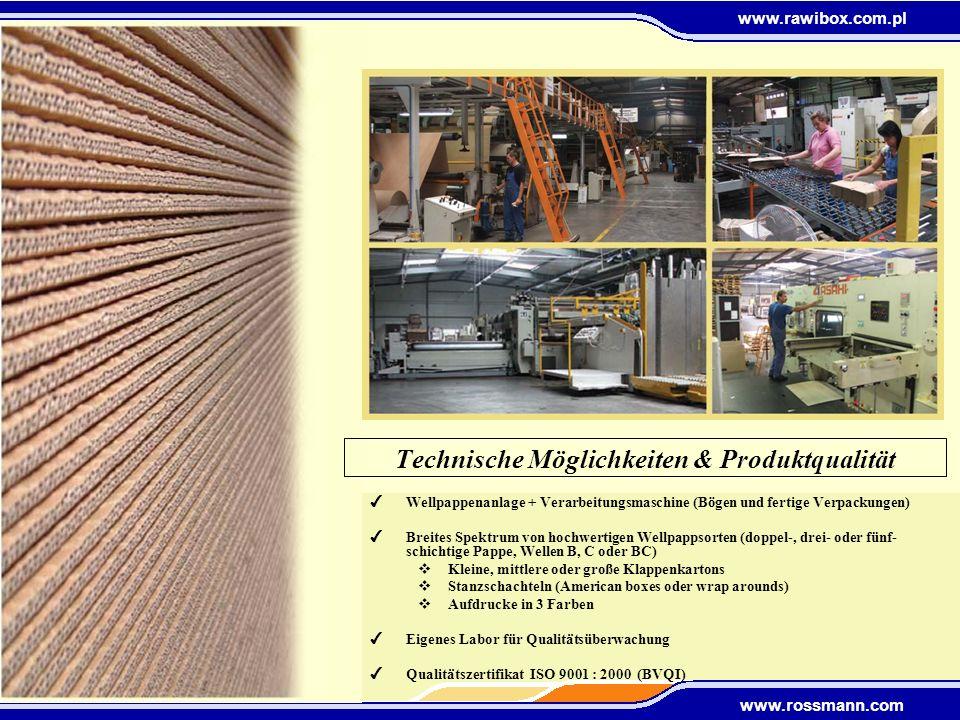 www.rawibox.com.pl www.rossmann.com 4Wellpappenanlage + Verarbeitungsmaschine (Bögen und fertige Verpackungen) 4Breites Spektrum von hochwertigen Well