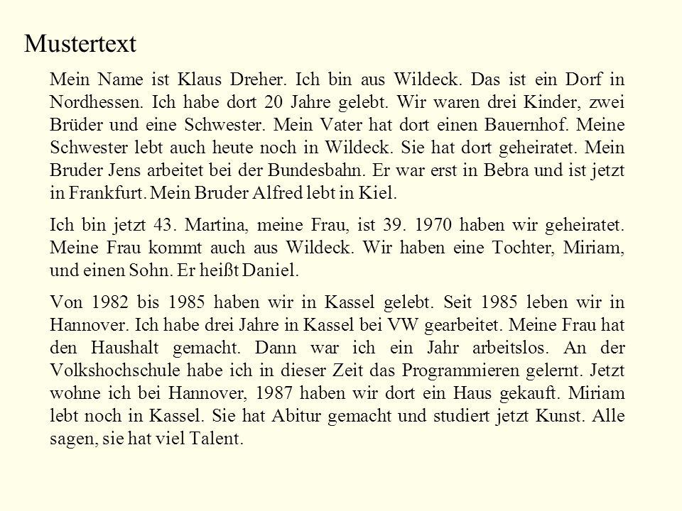 Mustertext Mein Name ist Klaus Dreher.Ich bin aus Wildeck.