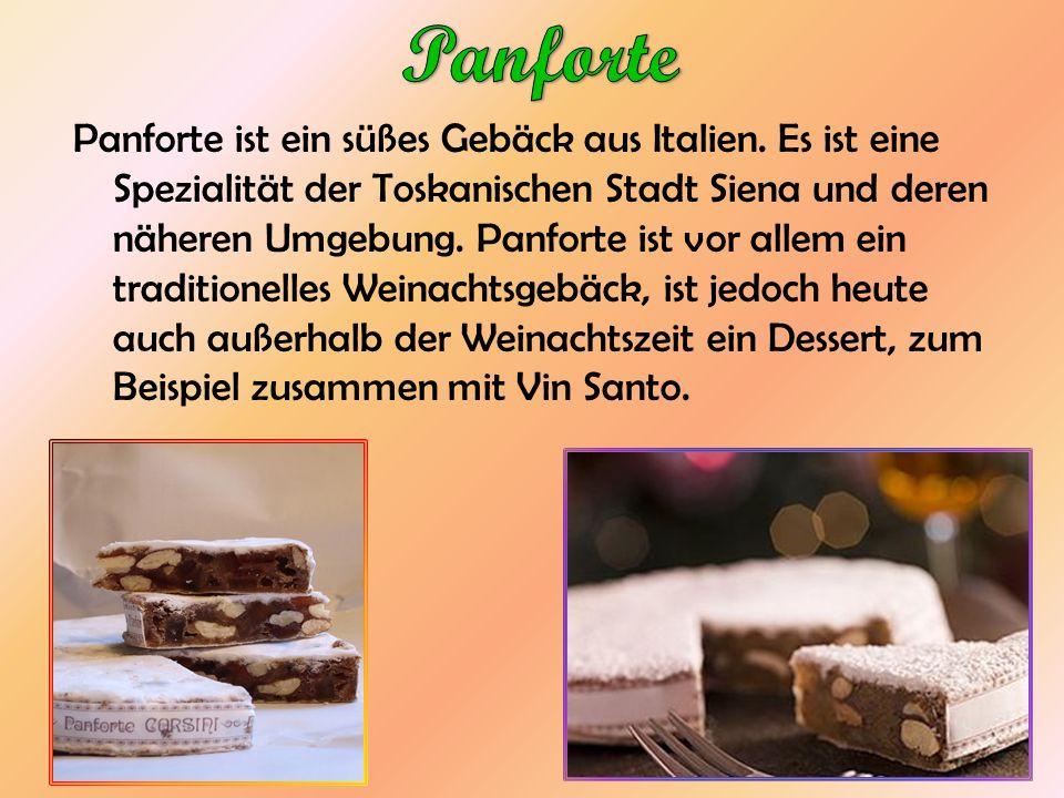 Panforte ist ein süßes Gebäck aus Italien. Es ist eine Spezialität der Toskanischen Stadt Siena und deren näheren Umgebung. Panforte ist vor allem ein