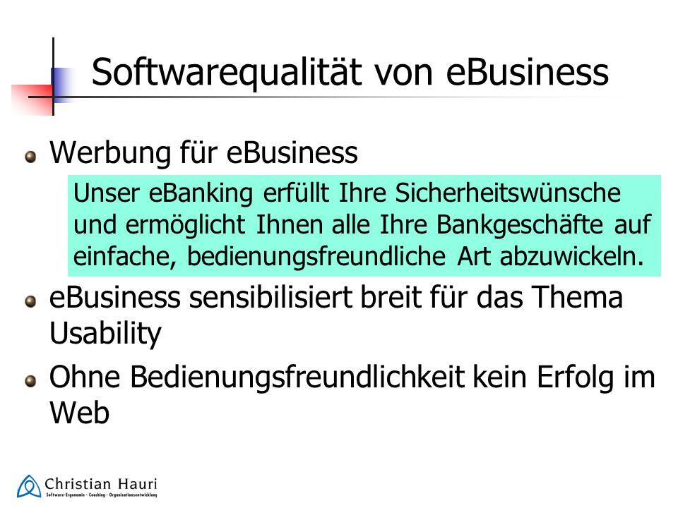 Softwarequalität von eBusiness Werbung für eBusiness Unser eBanking erfüllt Ihre Sicherheitswünsche und ermöglicht Ihnen alle Ihre Bankgeschäfte auf e
