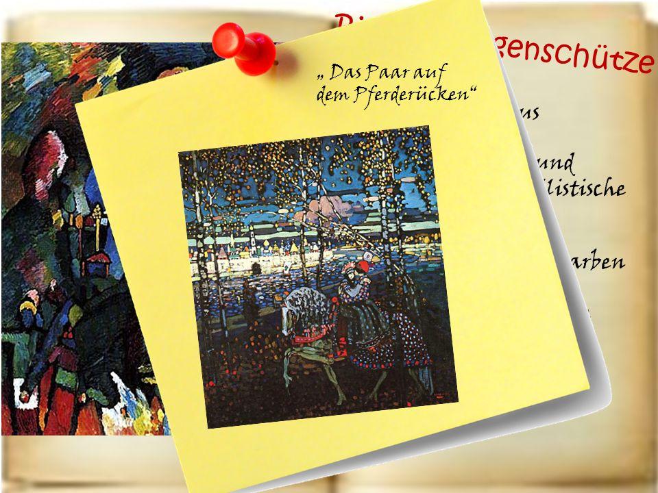 Bild mit Bogenschütze 1909 Expressionismus Seine radikale und entscheidende stilistische Entwicklung Starke Linie und Farben Thema der Märchen Pferd =